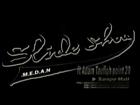Adam Taufiqh ft slideshow -  Sampe Mati ( medan hiphop ) INDONESIA