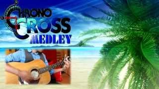 Radical Dreamers: A Chrono Cross Medley