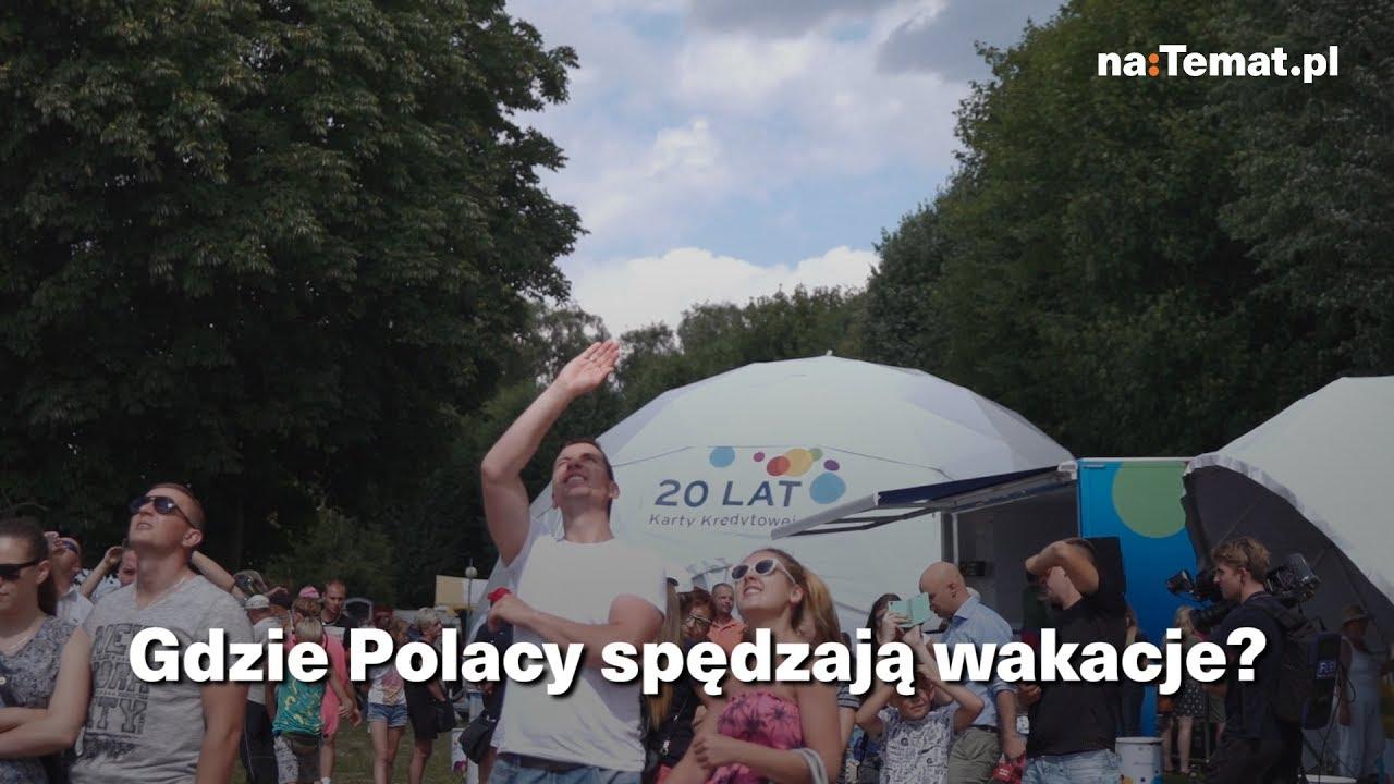 Gdzie Polacy spędzają wakacje?