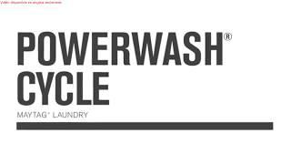 ANGLAIS: Laveuses Maytag avec programme PowerWash MHW3500F-MHW5500F-MHW8200F-MVWB765F-MVWB835D