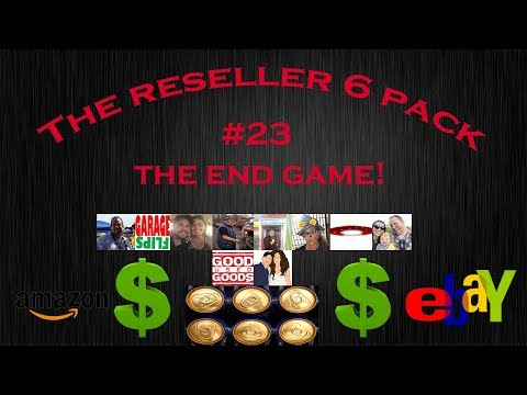 The Reseller Six Pack #23 THE END GAME!