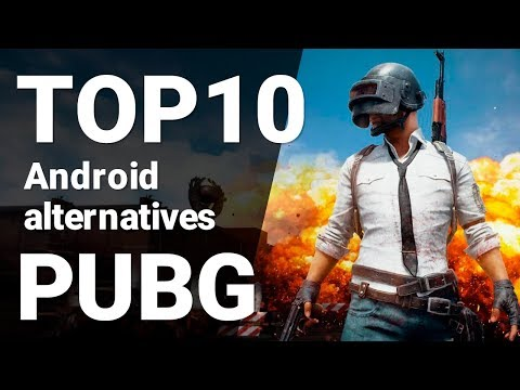 TOP 10 Games Like PUBG For Android 2018 [1080p/60fps]