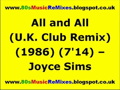 All and All (U.K. Club Remix) - Joyce Sims | 80s Dance Music | 80s Club Music | 80s Club Mixes
