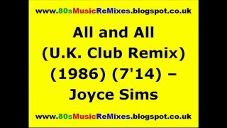 All and All (U.K. Club Remix) - Joyce Sims | 80s Dance Music | 80s Club Music | 80s Club Mixes