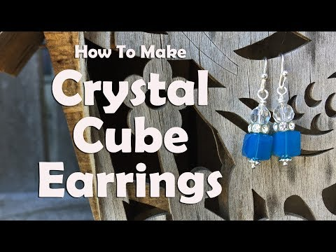 How To Make Crystal Cube Earrings