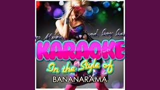 Love in the First Degree (In the Style of Bananarama) (Karaoke Version)