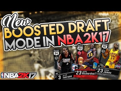 new-boosted-draft-mode-in-nba-2k17!