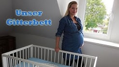 Unser Gitterbett I Ikea Gulliver I Erstausstattung Baby I Babybett I  Plötzlicher Kindstot