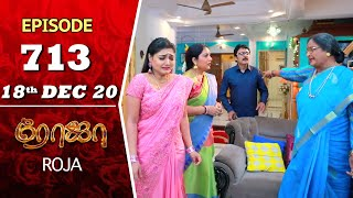 ROJA Serial | Episode 713 | 18th Dec 2020 | Priyanka | SibbuSuryan | SunTV Serial |Saregama TVShows