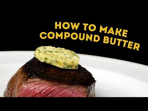 How To Make Compound Herb Garlic Butter - Best Steak Topping