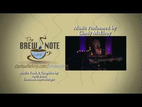 Brew Note Cafe - Cindy McElroy - Beggar's Heart - 02/17/13