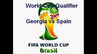 watch Georgia vs Spain (world cup 2014 qualifier) live at link below.