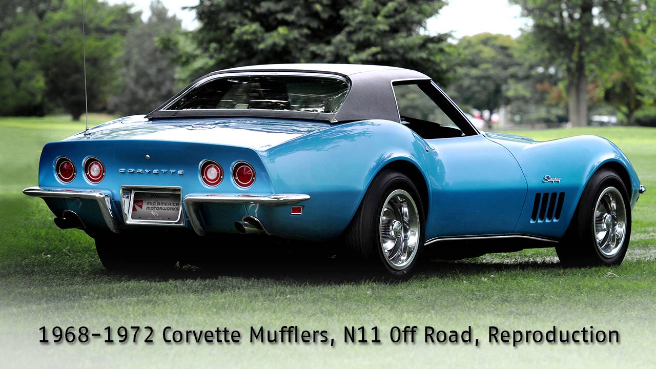1968 1972 corvette mufflers n11 off road reproduction exhaust demo youtube. Black Bedroom Furniture Sets. Home Design Ideas