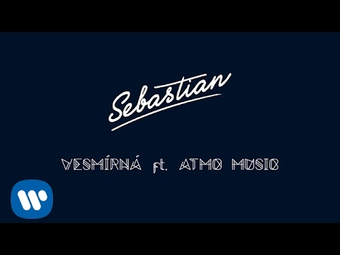 SEBASTIAN ft. ATMO music - Vesmírná (Official Lyric Video)