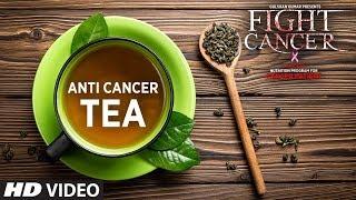 FIGHT CANCER- Anti Cancer Tea   Nutrition Plan Designed & Created by GURU MANN
