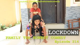 Download Marvelous Comedy - AFRICAN FUNNY VIDEO (LOCK DOWN) (Family The Honest Comedy Episode 214)