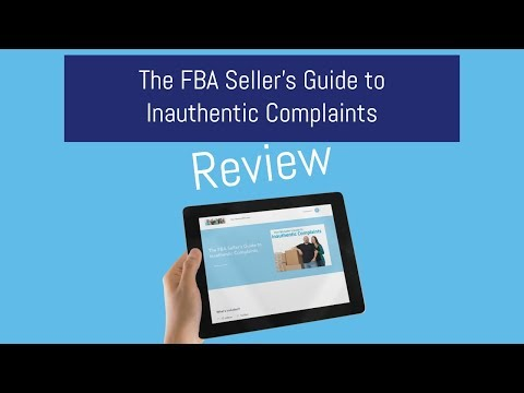 The FBA Seller's Guide to Inauthentic Complaints by Kim Cogh