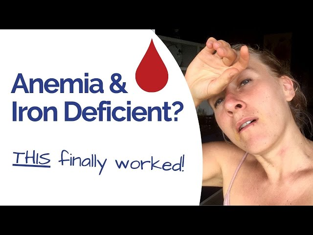 Iron Deficiency Anemia Treatment - How to Get Enough Iron