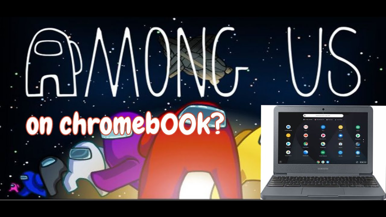 Among Us Chromebook How To Get Among Us On School Chromebooks Free Legal No Clickbait Youtube