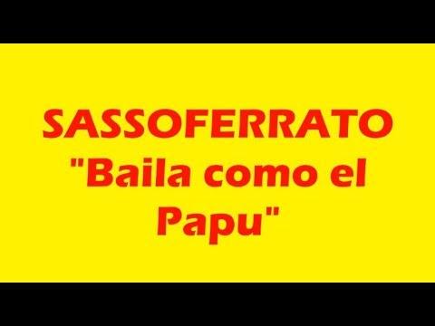 Sassoferrato Baila como el Papu