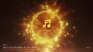 Gambar cover Inna - Sun Is Up (Struzhkin & Vitto Remix)