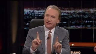 Bill Maher: The American People Are Stupid