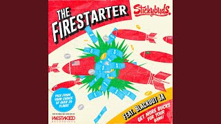 The Firestarter feat. Blackout JA