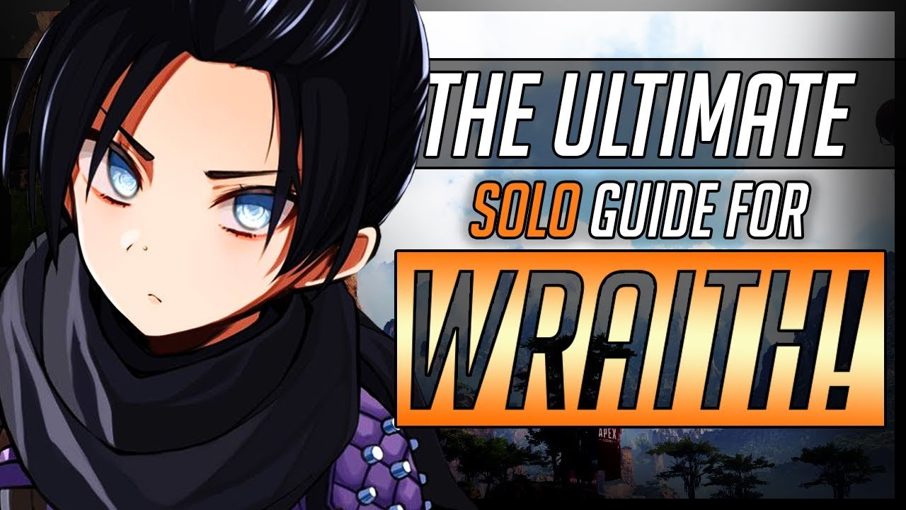 Download Apex Legends - How to Use WRAITH in the New SOLO Mode! (Advanced Guide)