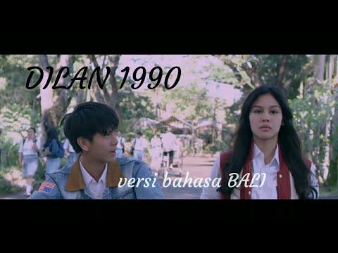 DILAN 1990 | versi bahasa BALI