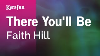 Karaoke There You'll Be - Faith Hill *