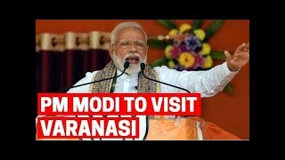 PM Modi to visit Varanasi today: All you need to know