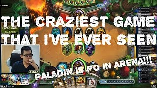 Hearthstone Arena - Power of the Paladin! Insane game!