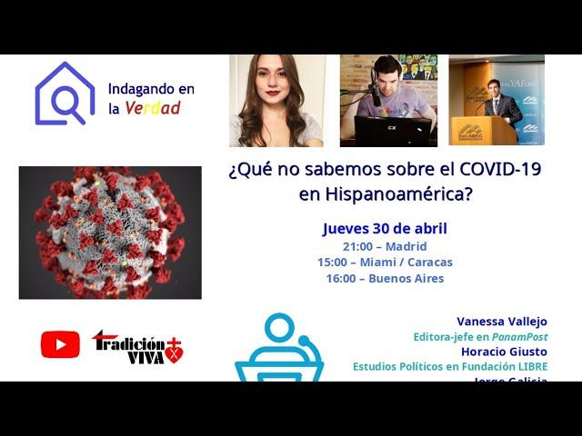 ¿Qué no sabemos sobre el COVID-19 en Hispanoamérica?   Programa
