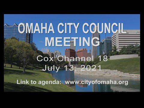 Omaha Nebraska City Council meeting July 13, 2021