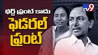 KCR meets Mamata : Floats third front with