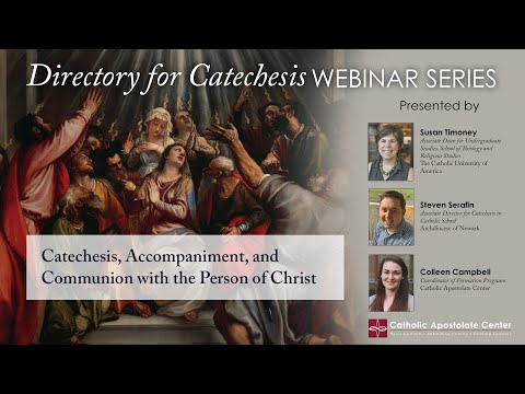 Catechesis, Accompaniment, and Communion with the Person of Christ