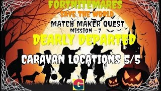 FORTNITEMARES:MATCH MAKER QUEST / DEARLY DEPARTED -MISSION-7