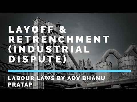 LAYOFF|| PART 7 || INDUSTRIAL DISPUTE|| RETRENCHMENT|| Sec25
