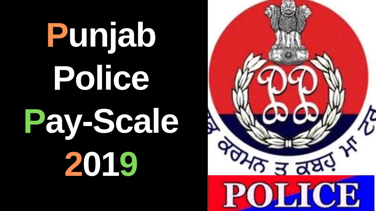Punjab Police Salary-Pay Scale-Grade Pay-Allowance,पंजाब पुलिस सैलरी 2019