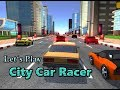 Let's Play: City Car Racer (3D WebGl Dri