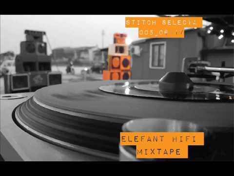 Stitch Selecta 005-Elefant HiFi Vinil Mixtape