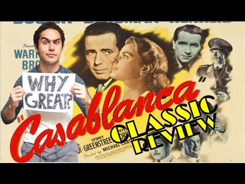 "Why is ""Casablanca"" a Great Film? - CF WIllie Review"