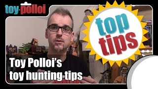 Toy Polloi's toy collecting tips