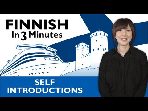 Learn Finnish - Finnish in Three Minutes - How to Introduce Yourself in Finnish