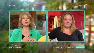 L'Œdipe : C'est complexe - Partager - La Maison des Maternelles - France 5