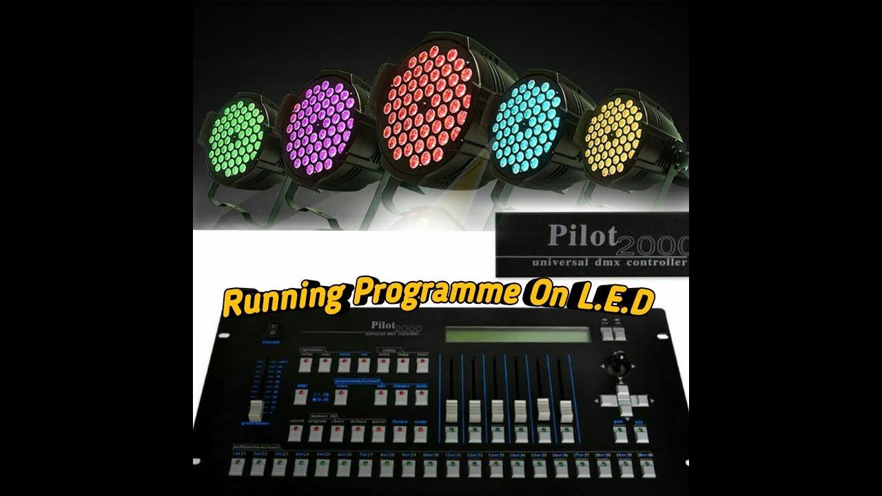 Running LED Par Light Programme On Pilot 2000 || Pilot 2000 Par Light  Programing हिन्दी मे