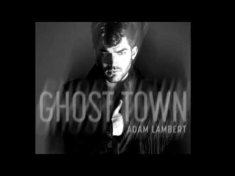 Adam Lambert - Ghost Town (lyrics) (The Original High)