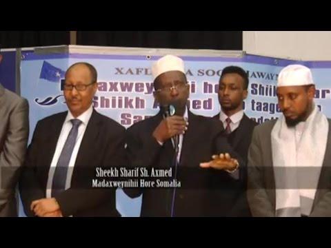Madaxweynihi Hore Somalia - Sharif Sheikh Ahmed 00 Charity Cusub Madax Ka ah  'Samadoon Foundation'