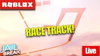🔴 Roblox Live 🔴 JAILBREAK RACE TRACK WOAAAAAH! l Playing With Fans🔥