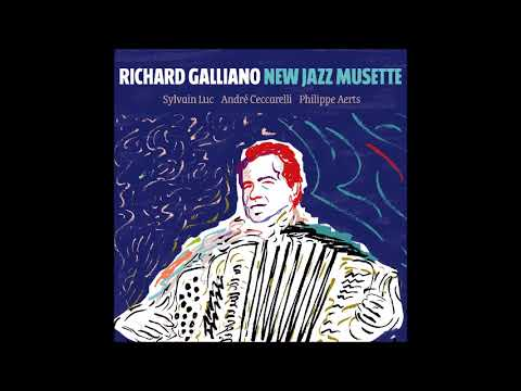 A French Touch ♫ Richard Galliano Ft. Sylvain Luc,Philippe Aerts,André Ceccarelli